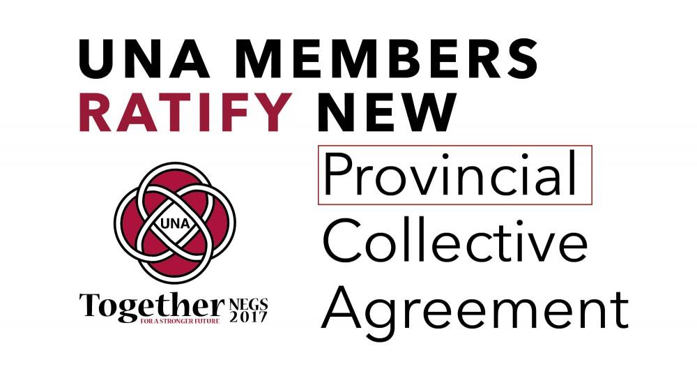 Una Members Ratify New Provincial Collective Agreement Una